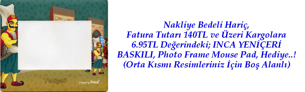 INCA YENİÇERİ BASKILI    PHOTO FRAME MOUSE PAD    PHOTO FRAME MOUSE PAD